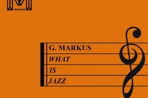 G. Markus - What Is Jazz? EP